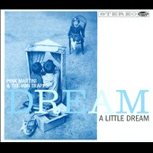 The von Trapps (Singers)/Pink Martini: Dream a Little Dream [Digipak]