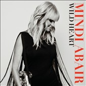 Mindi Abair: Wild Heart