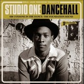 Various Artists: Soul Jazz Records Presents Studio One Dancehall - Sir Coxsone In The Dance: The Foundation Sound