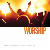 Worship Together: Ultimate Collection: Worship 2014