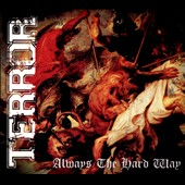 Terror: Always the Hard Way [Digipak]