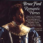 Bruce Ford - Romantic Heroes / Parry, Philharmonia Orchestra