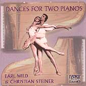Dances for Two Pianos / Earl Wild, Christian Steiner