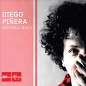 Diego Pinera: Strange Ways [Digipak]
