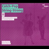 Catch-Pop String-Strong: II: Ich Ich Erwarte Heiáen Wind In Meinem Nacken [Digipak]
