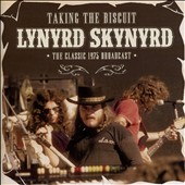 Lynyrd Skynyrd: Taking the Biscuit