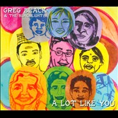 Greg Black: A Lot Like You [Digipak]