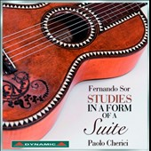 Fernando Sor: Studies in the Form of Suites / Paolo Cherici, guitar