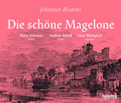 Brahms: Die schöne Magelone - 15 Romances for Voice and Piano, Op. 33 / Peter Schreier, tenor; András Schiff, piano; Gert Westphal, speaker