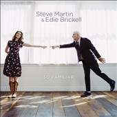 Edie Brickell/Steve Martin: So Familiar [Slipcase] *