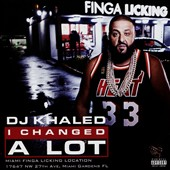 DJ Khaled: I Changed a Lot [PA] *