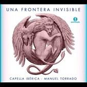 Juan Vázquez, Estevao de Brito (1575-1641) - 'Una Frontera Invisible' / Capella Iberica, Manuel Torrado