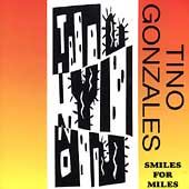 Tino Gonzales: Smiles for Miles