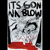 Various Artists: It's Gonna Blow!!! San Diego's Music Underground 1986-1996