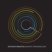 Anthony Braxton: Quintet (Tristano) 2014 [Box] *
