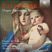 Salvatore: Organ-Alternatim Masses