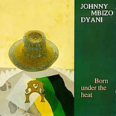 Johnny Dyani: Born Under the Heat