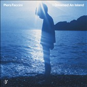 Piers Faccini: I Dreamed an Island *