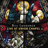 Bill Laurance: Live at Union Chapel [11/4] *