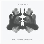 Amber Run: For a Moment, I Was Lost *