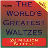 Various Artists: The World's Greatest Waltzes, Vol. 1