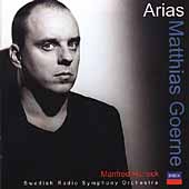 Arias - Matthias Goerne / Manfred Honeck, Swedish Radio SO