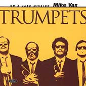 Mike Vax: Trumpets