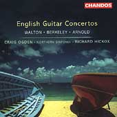 English Guitar Concertos - Walton, Berkeley, Arnold / Ogden