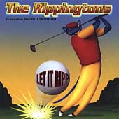 The Rippingtons: Let It Ripp