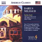 American Classics - Darius Milhaud: Service Sacr&eacute;