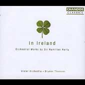 Classics - In Ireland - Orchestral Works by Hamilton Harty