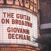 Giovanni De Chiaro: The Guitar on Broadway