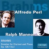 Brahms: Sonatas for Clarinet and Piano Op 120 / Manno, Perl