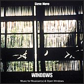 Steve Nieve: Steve Nieve: Windows - Music for Musician(s) and Open Windows