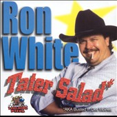 Ron White (Comedy): Tater Salad