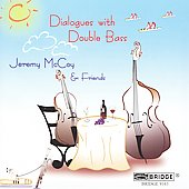 Jeremy McCoy: Dialogues With Double Bass
