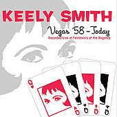 Keely Smith: Vegas '58 -- Today