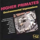 Various Artists: Higher Primates: Environmental Impressions