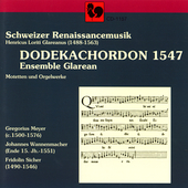 Dodekachordon 1547 - Rennaissance Music / Ensemble Glarean