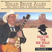 Nolan Bruce Allen: Salutes the Bob Wills Era