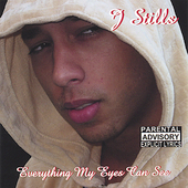 J Stills: Everything My Eyes Can See