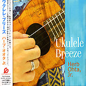 Herb Ohta, Jr.: Ukulele Breeze