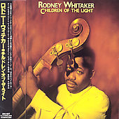 Rodney Whitaker: Children of the Light