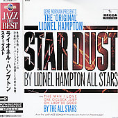 Lionel Hampton All Stars & The All Stars/Lionel Hampton All-Stars/Lionel Hampton: Star Dust
