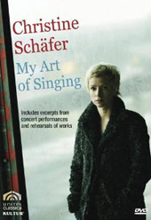 My Art of Singing / Christine Schafer [DVD]