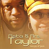 Mista & Mrs Taylor: Love Joy and Pain