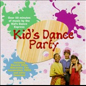 Kid's Dance Express: Kid's Dance Party [BMG Special Products Single Disc]