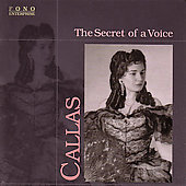 The Secret of a Voice / Maria Callas