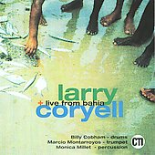 Larry Coryell: Live from Bahia [Membran]