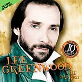 Lee Greenwood: The Patriot